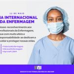 #12MAIO| Dia Internacional da Enfermagem